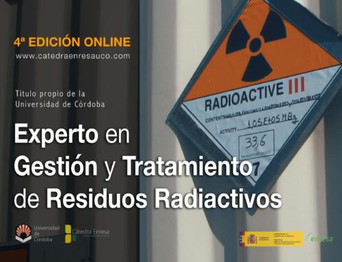 4ª Edición Título de Experto en Gestión y Tratamiento de Residuos Radiactivos